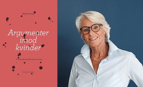 Bogen Argumenter imod kvinder er skrevet af professor emeritas Birgitte Possing hos forlaget Gyldendal. Foto: Laura Stamer